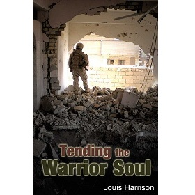 Tending the Warrior Soul